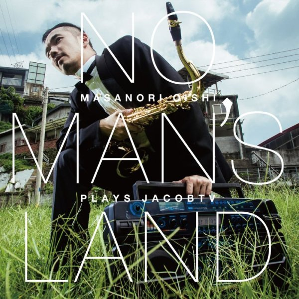 画像1: NO MAN'S LAND Masanori Oishi plays JacobTV (1)